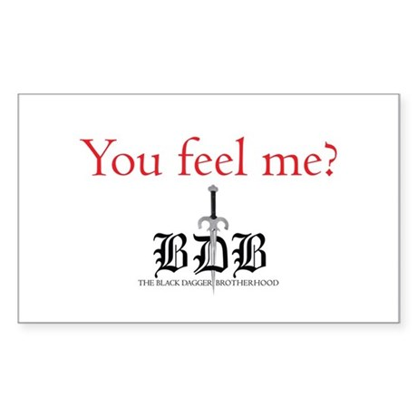 You Feel Me? Rectangle Sticker
