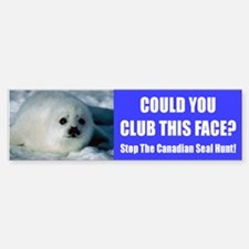 Canadian Seal Hunt Bumper Bumper Bumper Sticker
