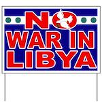 No War in Libya Yard Sign