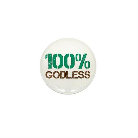 100% Godless Mini Button
