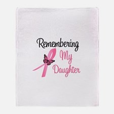 Remembering My Daughter Throw Blanket