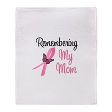 Remembering My Mom (BC) Throw Blanket