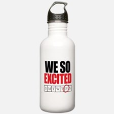 We So Excited it's Friday Water Bottle