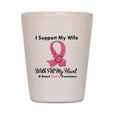 Breast Cancer Support Wife Shot Glass
