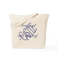 Beckett Quote - Still Talking Tote Bag
