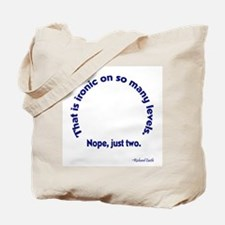 Castle: Ironic On Many Levels Tote Bag