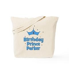 1st Birthday Prince PARKER! Tote Bag