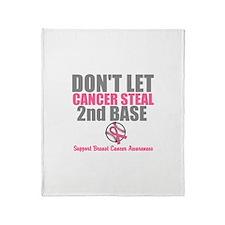 Dont Let Cancer Steal 2nd Base Throw Blanket
