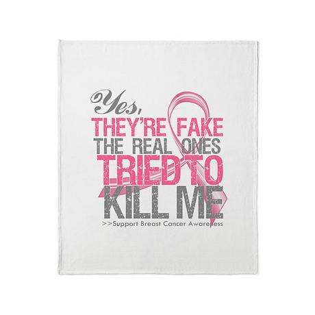 Fake 2 - Breast Cancer Throw Blanket