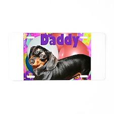 Daddy Dachshund Dog Aluminum License Plate