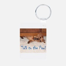 Talk to the Paw Keychains