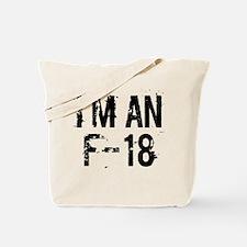 I'm an F-18 Tote Bag