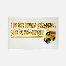 I Ride Da Yellow Bus Rectangle Magnet