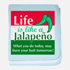 Life is Like A Jalapeno... baby blanket
