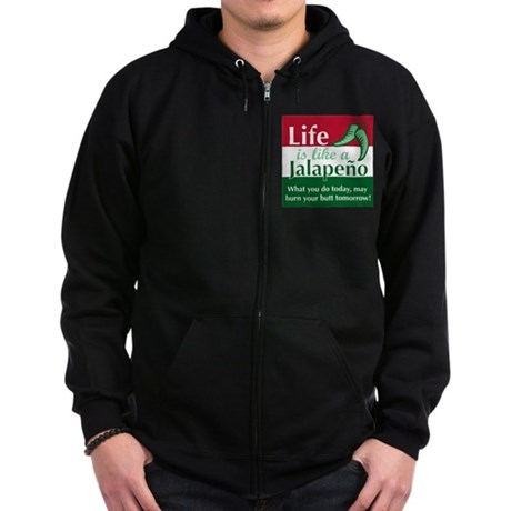 Life is Like A Jalapeno... Zip Hoodie (dark)