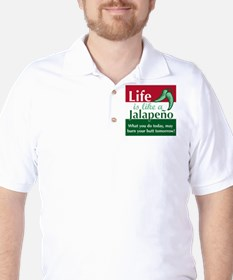 Life is Like A Jalapeno... T-Shirt
