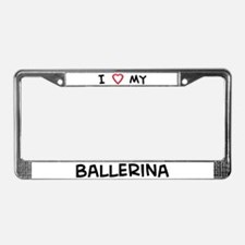 I Love Ballerina License Plate Frame