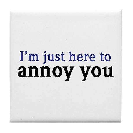 Annoy You Tile Coaster