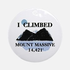 I Climbed Mount Massive Ornament (Round)