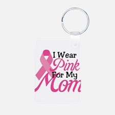 Pink For Mom Keychains
