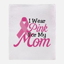 Pink For Mom Throw Blanket