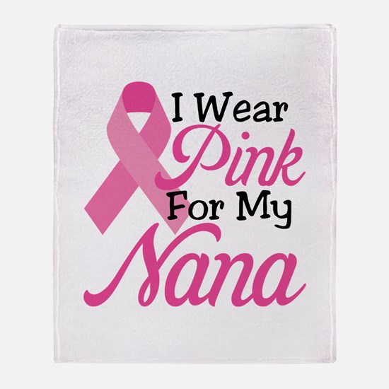 Pink For Nana Throw Blanket