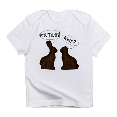 EASTER: My Butt Hurts Infant T-Shirt