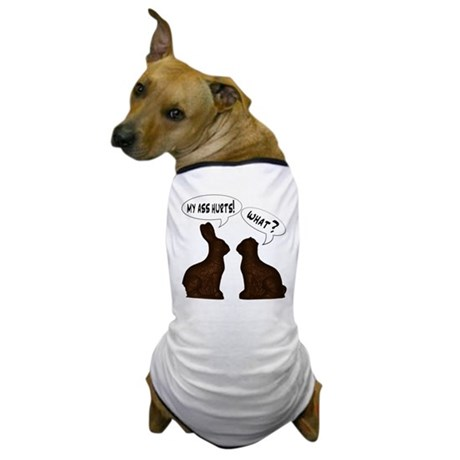 EASTER: My Ass Hurts Dog T-Shirt