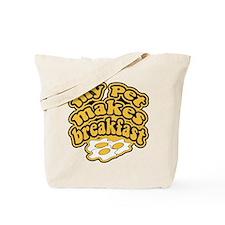 My Pet Makes Breakfast Tote Bag