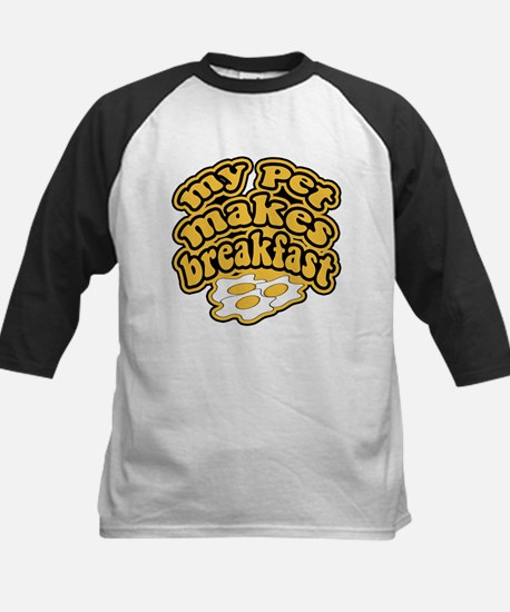 My Pet Makes Breakfast Kids Baseball Jersey