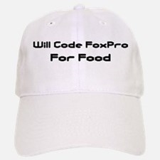 Will Code FoxPro For Food Baseball Baseball Cap