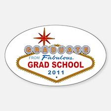 Graduate From Fabulous Grad School (Vegas Sign) St