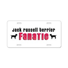 Jack Russell Terrier Fanatic Aluminum License Plat