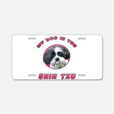 My Dog is the Shih Tzu Aluminum License Plate