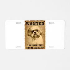 """Wanted""Shih Tzu Aluminum License Plate"