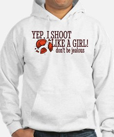 Shoot Like A Girl Don't Be Jealous Sweatshirt