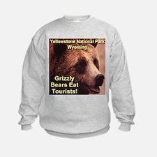 Grizzly Bears Eat Tourists Sweatshirt