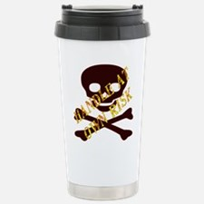 Handle At Own Risk Stainless Steel Travel Mug
