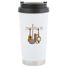 Just Play It! Travel Coffee Mug