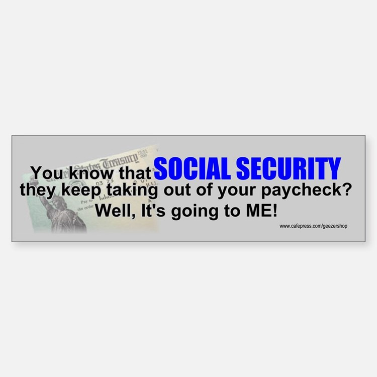 Social Security Bumper Bumper Bumper Sticker