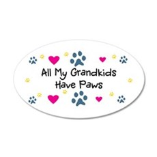 All My Grandkids Have Paws 22x14 Oval Wall Peel