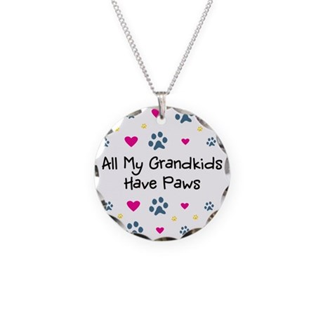 All My Grandkids Have Paws Necklace Circle Charm