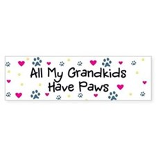 All My Grandkids Have Paws Bumper Sticker