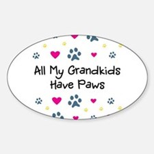 All My Grandkids Have Paws Sticker (Oval)