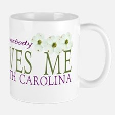Somebody loves me in NC Mug