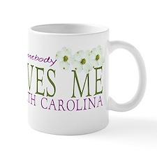 Somebody loves me in NC Mug