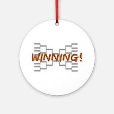 Winning (Brackets) Ornament (Round)