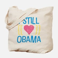 Still Love Obama Tote Bag