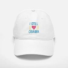 Still Love Obama Baseball Baseball Cap