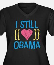 Still Love Obama Women's Plus Size V-Neck Dark T-S